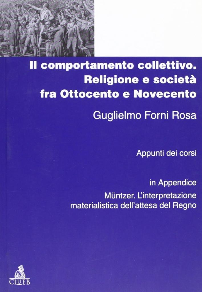 Il comportamento collettivo. Religione e società fra Ottocento e Novecento