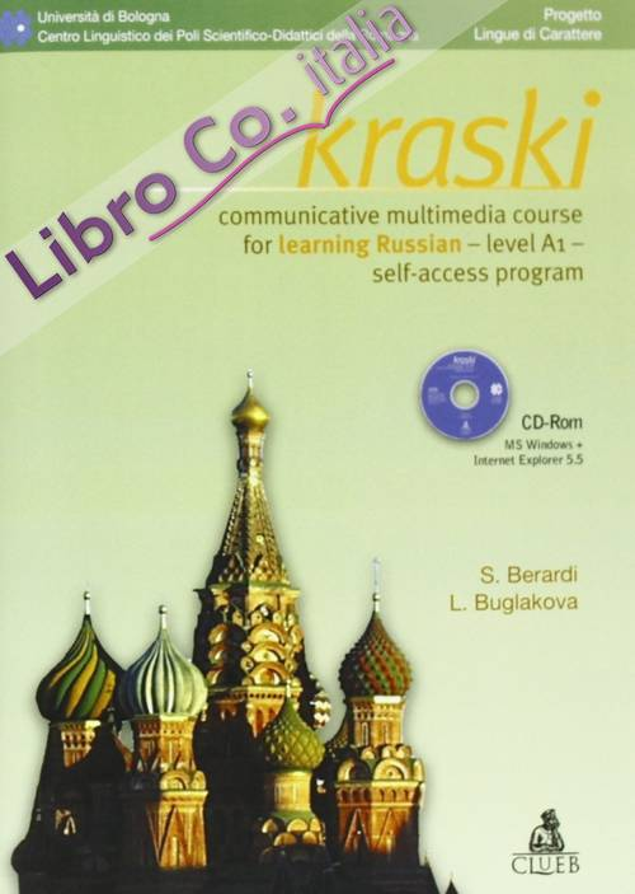 Kraski. Comunicative multimedia course for learning russian. Level A1. Self-access program. Con CD-ROM