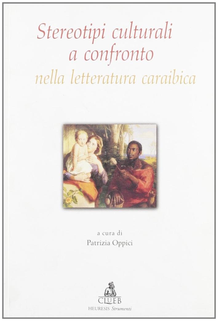 Stereotipi culturali a confronto nella letteratura caraibica