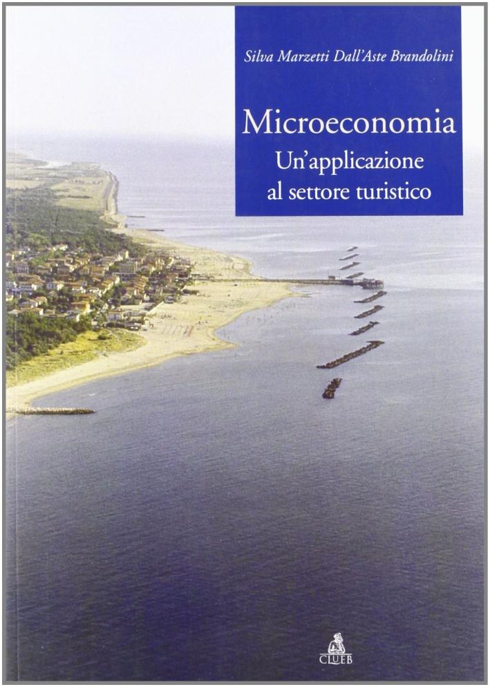 Microeconomia. Un'applicazione al settore turistico