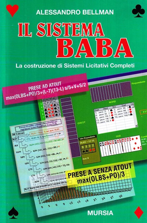 Il Sistema Baba. La Costruzione di Sistemi Licitativi Completi