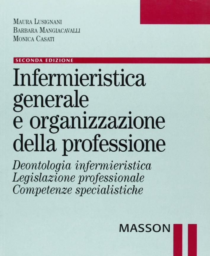 Infermieristica generale e organizzazione della professione.