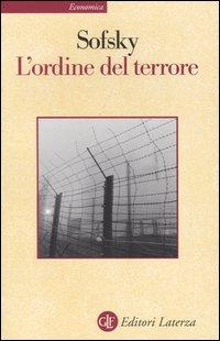 L'Ordine del Terrore. Il Campo di Concentramento