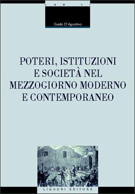 Poteri, istituzioni e società nel Mezzogiorno moderno e contemporaneo.