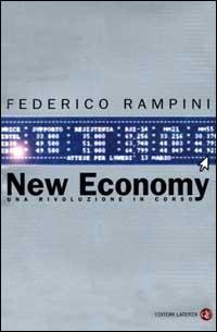 New Economy. Una rivoluzione in corso.