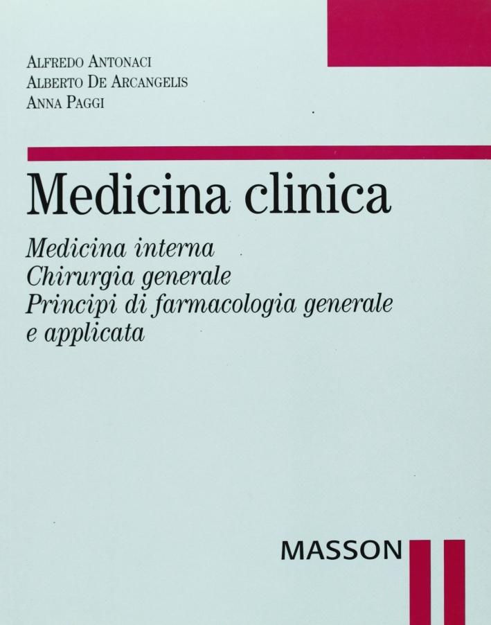 Medicina clinica. Medicina interna. Chirurgia generale. Principi di farmacologia generale e applicata.