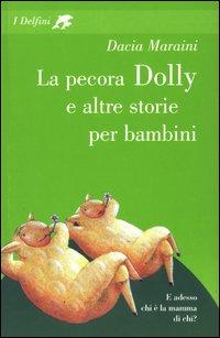 La pecora Dolly e altre storie per bambini.