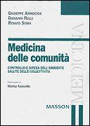 Medicina delle comunità. Controllo e difesa dell'ambiente, salute delle collettività