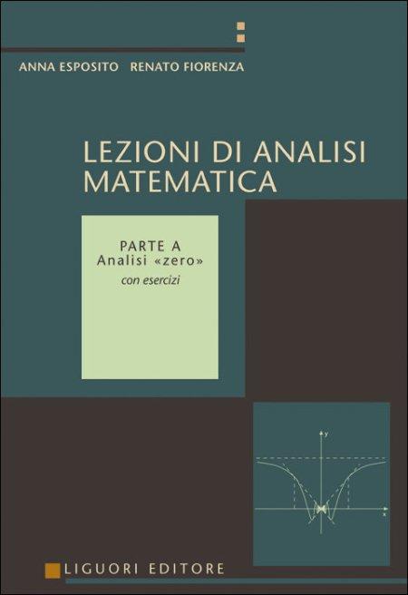 Lezioni di analisi matematica. Vol. 1: Analisi