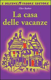 La casa delle vacanze