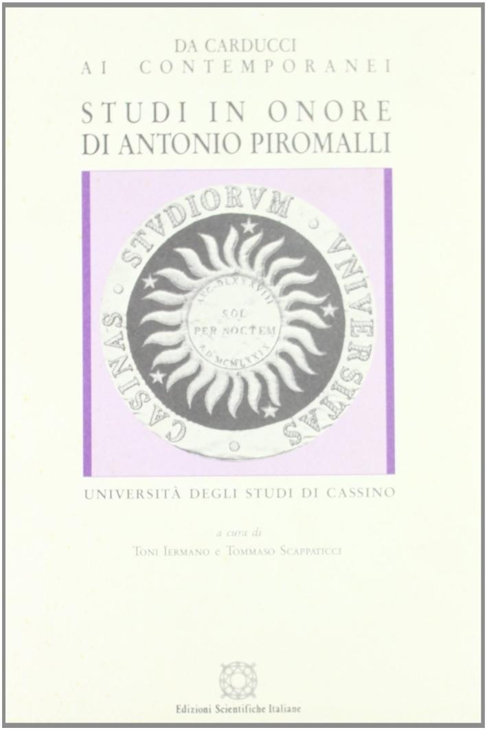 Studi in onore di Antonio Piromalli. Vol. 3: Da Carducci ai contemporanei..