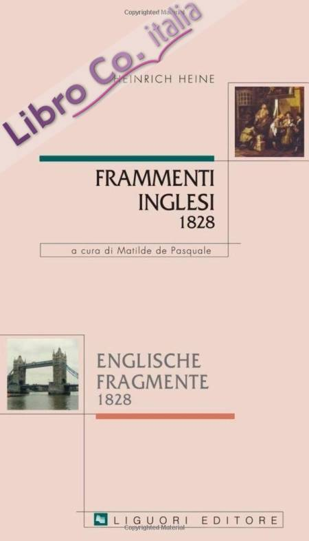 Frammenti inglesi 1828-Englische fragmente 1828. Con testo a fronte