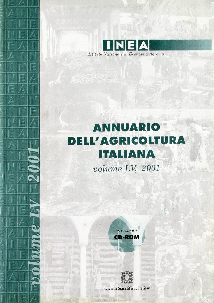 Annuario INEA dell'agricoltura italiana (2001). Con CD-ROM. Vol. 55.