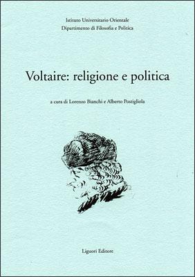 Voltaire: religione e politica.
