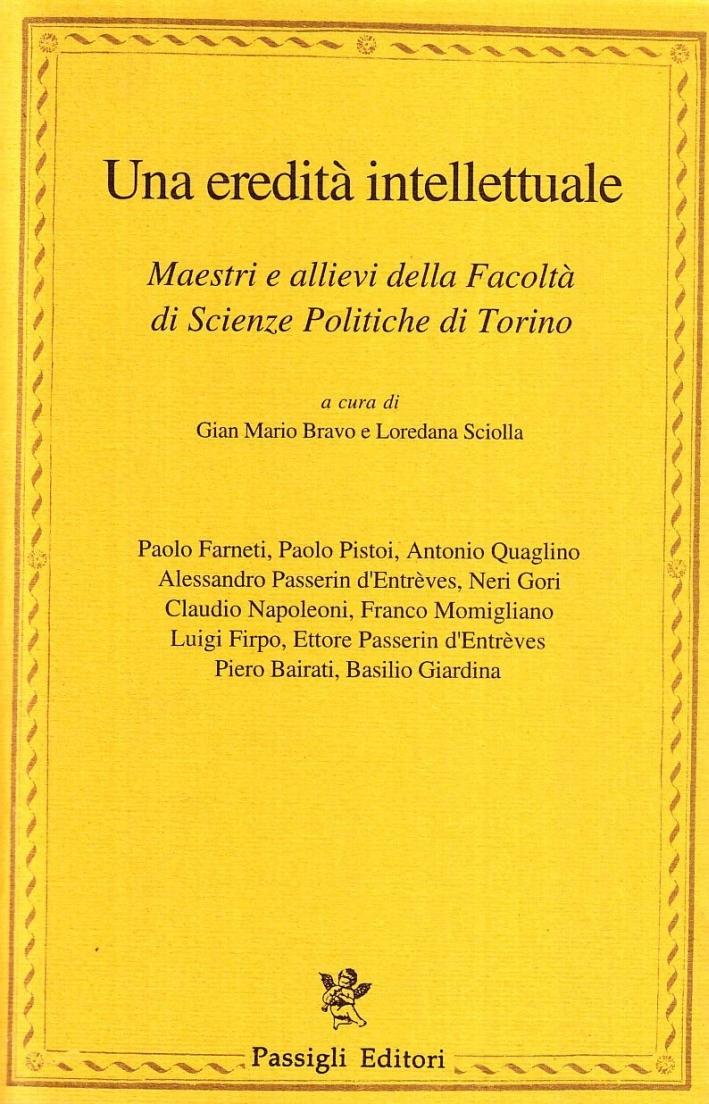 Un'eredità intellettuale. Maestri e allievi di scienze politiche di Torino