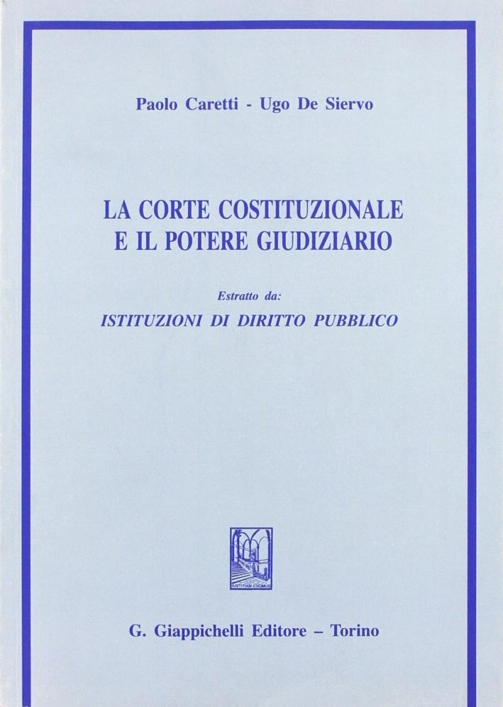 Istituzioni di diritto pubblico. La corte costituzionale e il potere giudiziario.