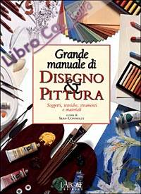 Grande manuale di disegno & pittura.
