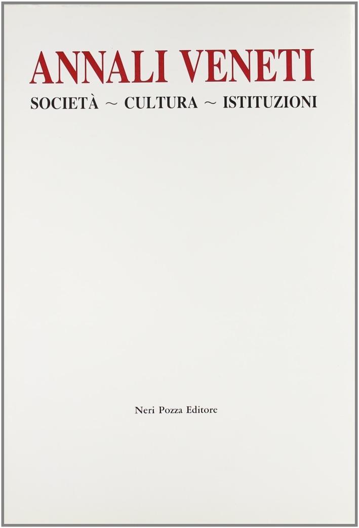 Annali Veneti. Società, cultura, istituzioni. Vol. 1: Comunità del passato..