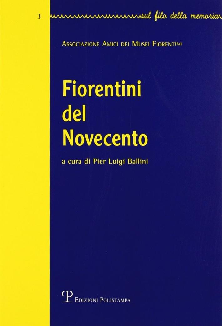 Fiorentini del Novecento. Vol. 3.