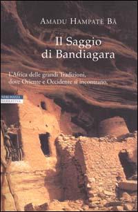 Il Saggio di Bandiagara.