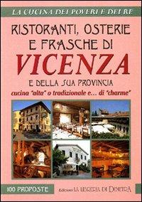 Ristoranti, osterie e frasche di Vicenza e della sua provincia.