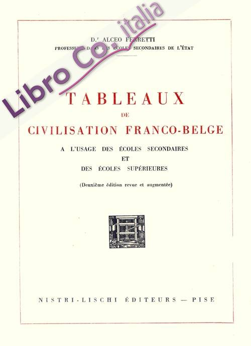 Tableaux de civilisation franco-belge.