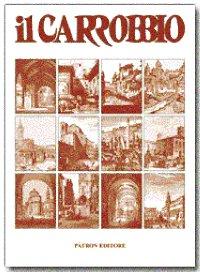 Il Carrobbio. Tradizioni, problemi, immagini dell'Emilia Romagna (2001).
