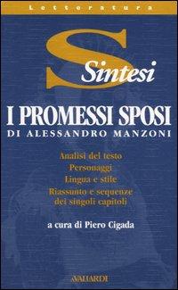 I Promessi sposi di Alessandro Manzoni.