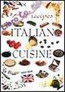 Tutte le Ricette. Italia in Cucina.