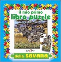 Il mio primo libro puzzle della savana. Ediz. illustrata