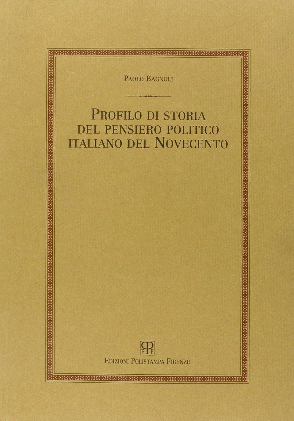 Profilo di storia del pensiero politico italiano del Novecento.