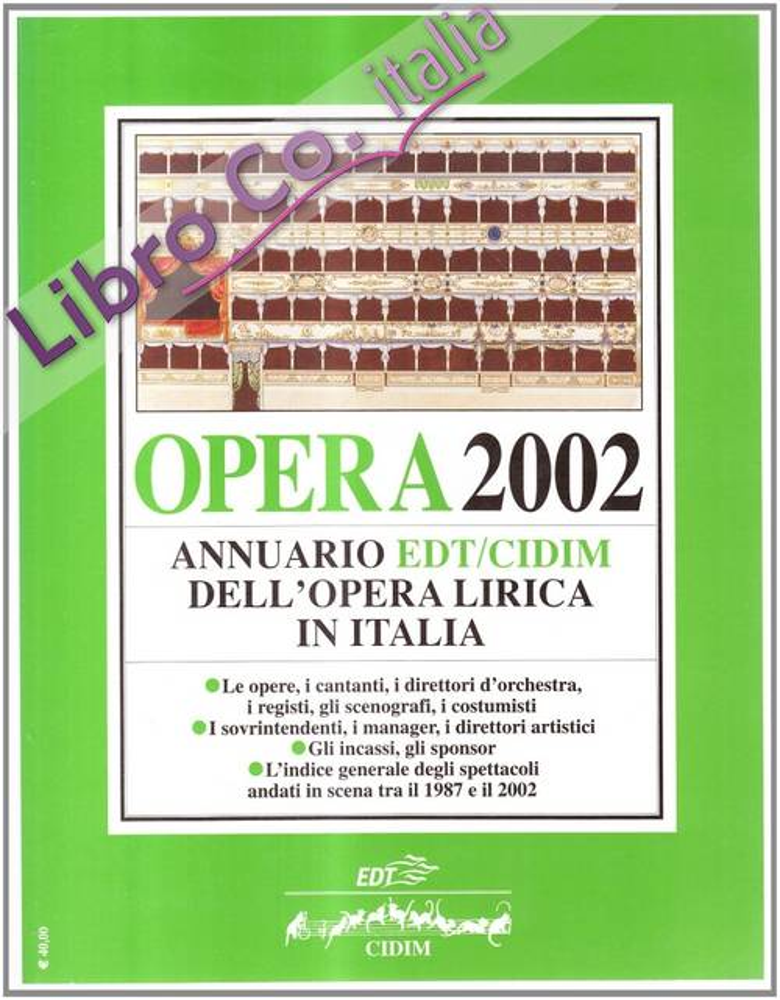 Opera 2002. Annuario dell'opera lirica in Italia.