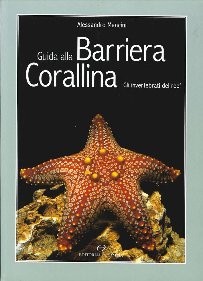 Guida alla barriera corallina. Gli invertebrati del Reef.