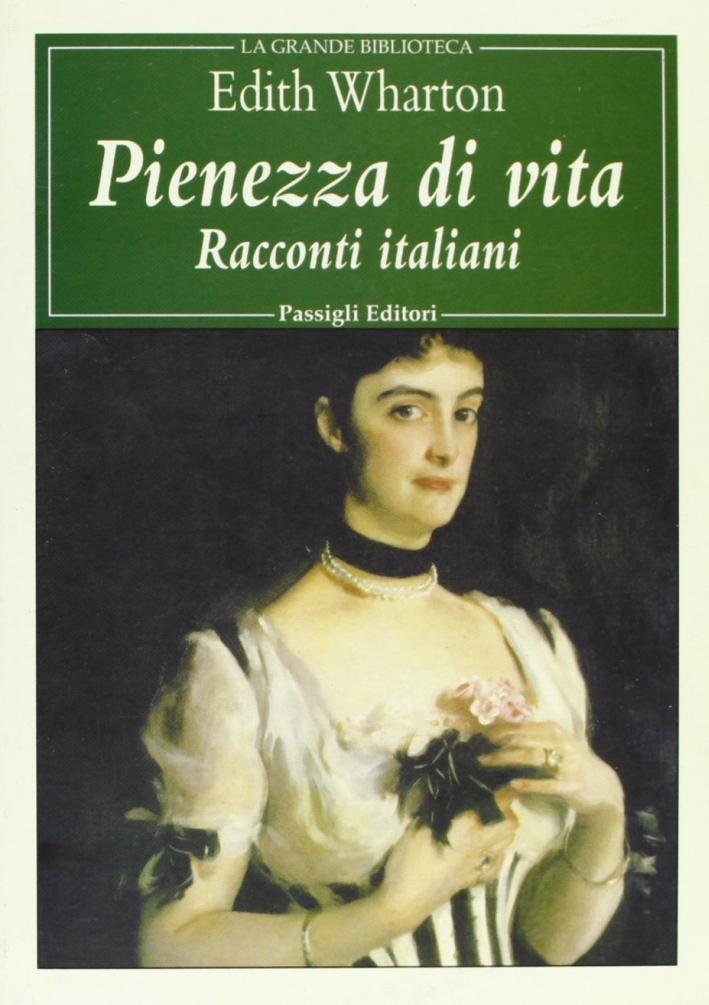 Pienezza di vita. Racconti italiani.