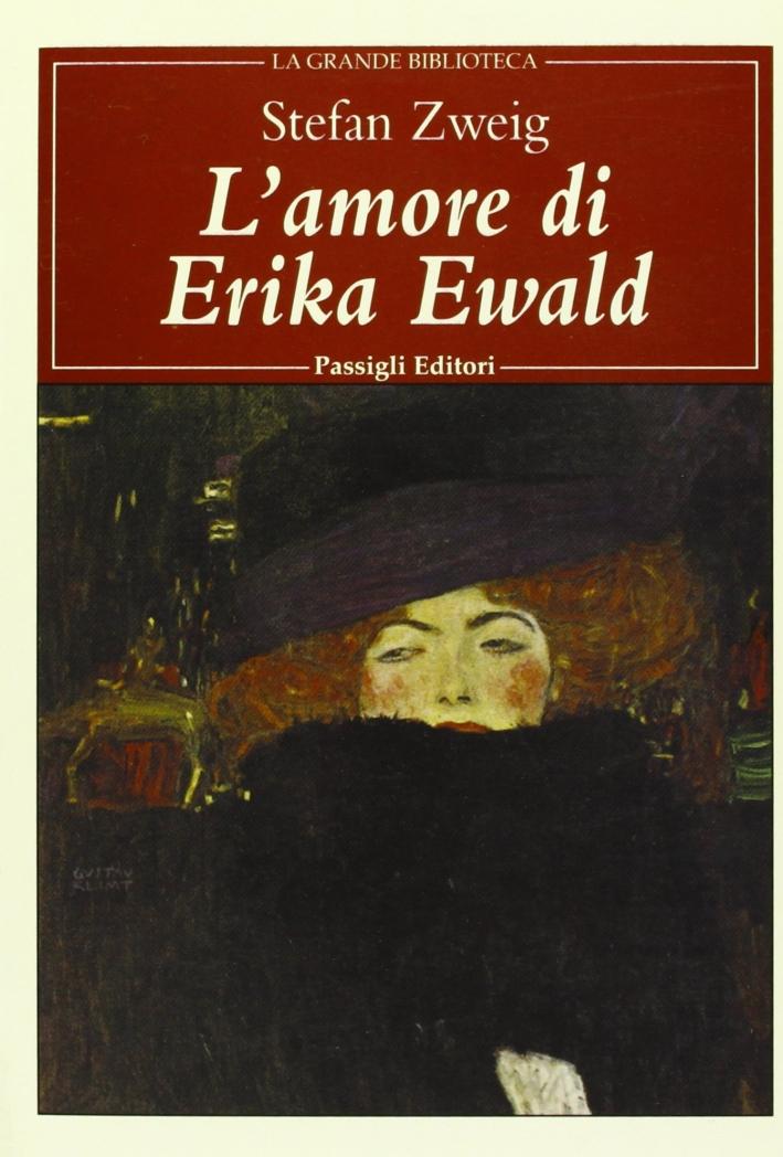 L'amore di Erika Ewald.