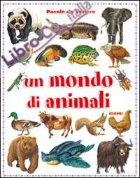 Un mondo di animali.