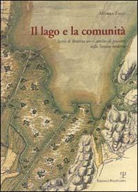 Il lago e la comunità. Storia di Bientina un