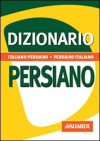 Dizionario Persiano. Italiano-Persiano. Persiano-Italiano.