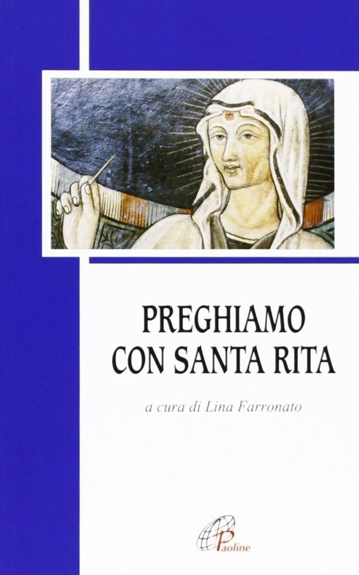 Preghiamo con santa Rita.