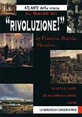 Al Grido Di: Rivoluzione! in Francia, Russia, Messico