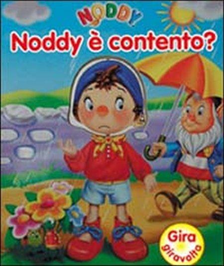 Noddy è contento? Ediz. illustrata