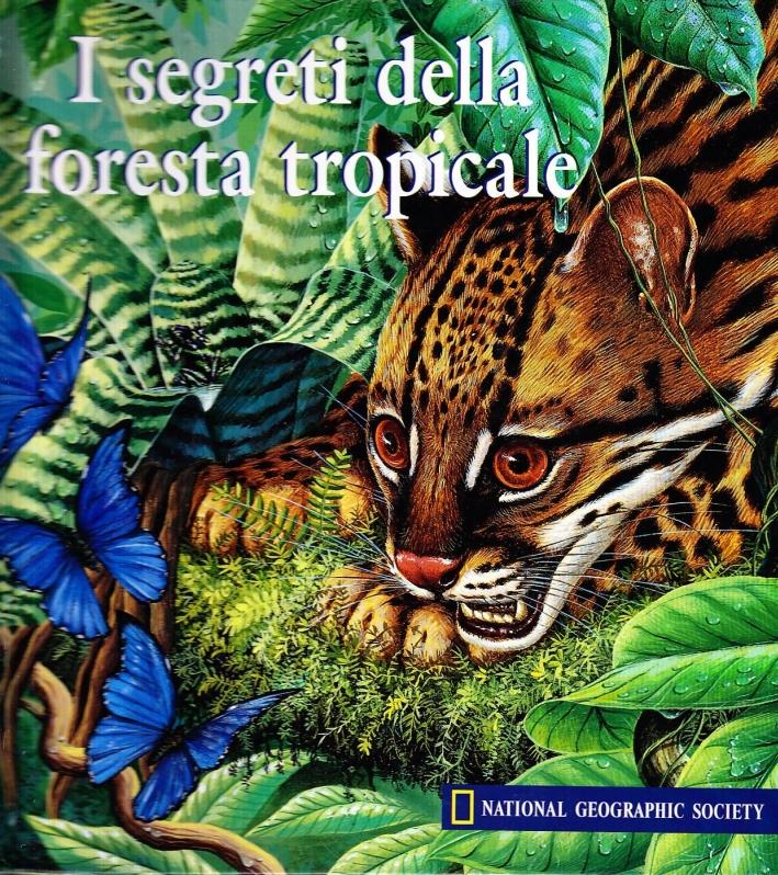 I Segreti della Foresta Tropicale