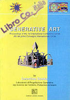 Generative Art 1998. Proceedings of the 1st International Conference Ga '98
