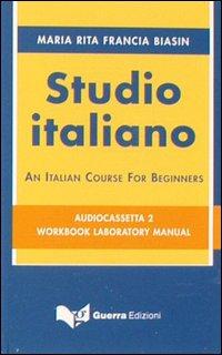 Studio italiano. An italian course for beginners. 2 audiocassette