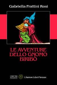 Le avventure dello gnomo Biribò.
