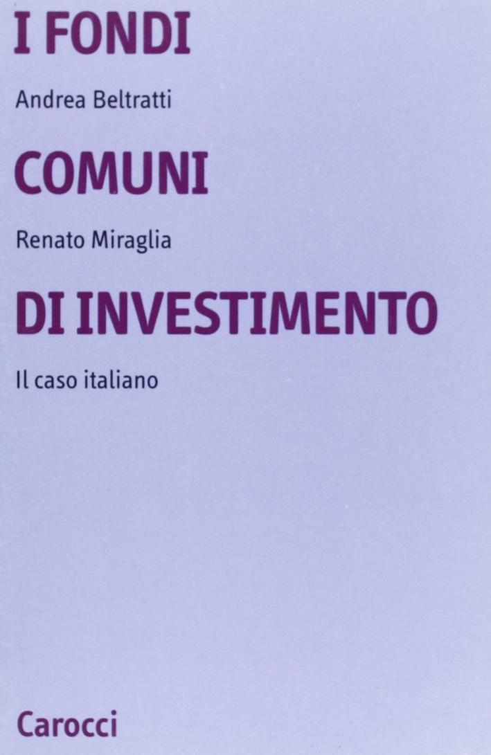I fondi comuni di investimento. Il caso italiano