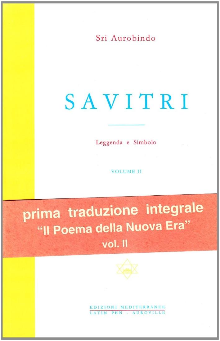 Savitri. Leggenda e simbolo. Vol. 2