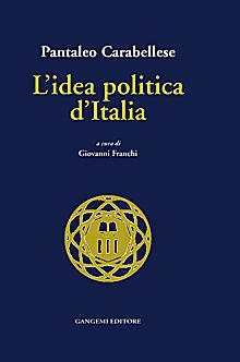 L'idea politica d'Italia.