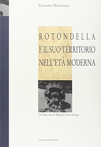 Rotondella e il suo territorio nell'età moderna.