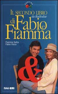 Il secondo libro di Fabio e Fiamma.